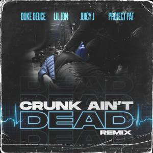 Lil Jon的專輯Crunk Ain't Dead