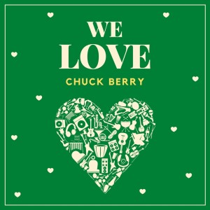 Album We Love Chuck Berry from Chuck Berry
