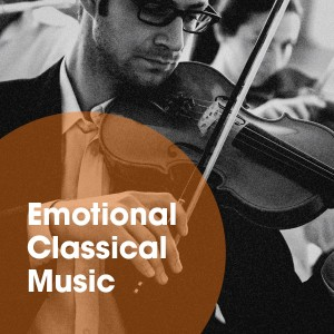Album Emotional Classical Music from The Relaxing Classical Music Collection