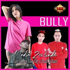 Bully dari Nadia Zerlinda