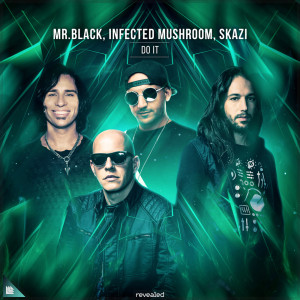 Album Do It from Infected Mushroom