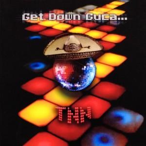 Album Get Down Cuca... from TNN