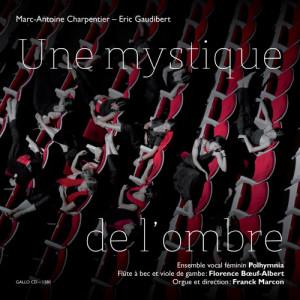 Marc-Antoine Charpentier的專輯Une mystique de l'ombre