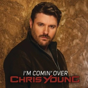 Listen to I'm Comin' Over song with lyrics from Chris Young