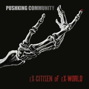 Album Ex-Citizen of Ex-World (Explicit) from Pushking Community
