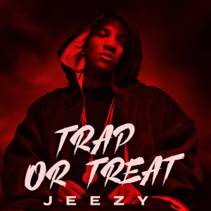 Album Trap or Treat from Jeezy
