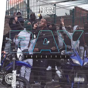 Album Bay Freestyle (Explicit) from Tugz