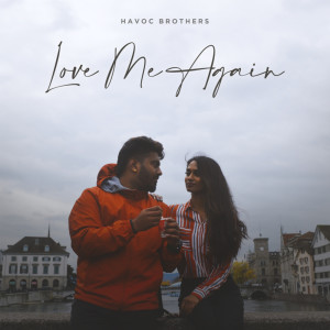 Album Love Me Again from Havoc Brothers