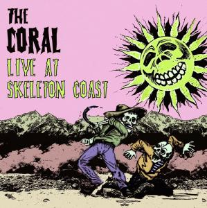 Album Live At Skeleton Coast from The Coral