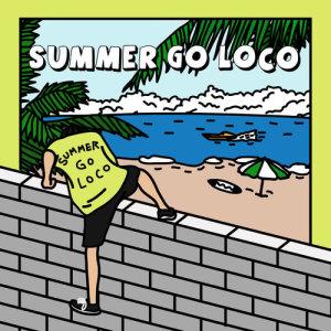 Loco的專輯Summer Go Loco