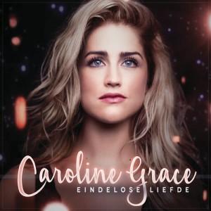 Album Eindelose Liefde from Caroline Grace