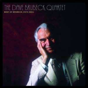 The Best Of The Dave Brubeck Quartet (1979 - 2004) 2006 Dave Brubeck