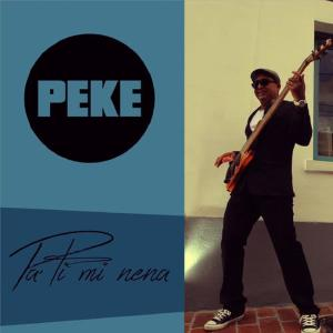 Album Pa Ti Mi Nena from Peke