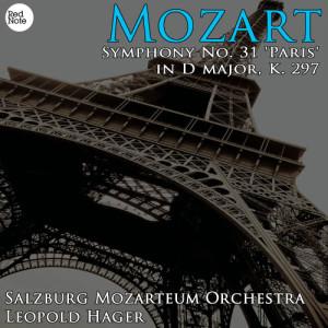Album Mozart: Symphony No. 31 'Paris' in D major, K. 297 from Salzburg Mozarteum Orchestra