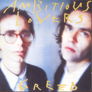 Greed 1988 Ambitious Lovers