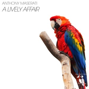Album A Lively Affair from Anthony Maserati