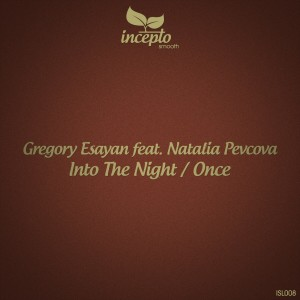 Album Into the Night / Once (feat. Natalia Pevcova) from Greegory Esayan
