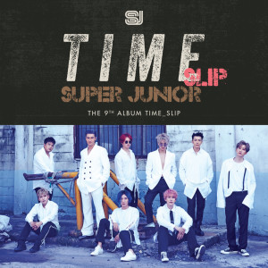 Time_Slip - The 9th Album dari Super Junior
