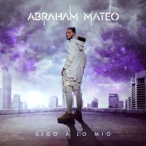 Abraham Mateo的專輯Sigo a Lo Mío