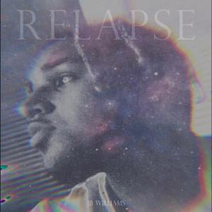Album Relapse from JB Williams