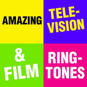 Album Amazing Television & Film Ringtones from Ikon Ringtones