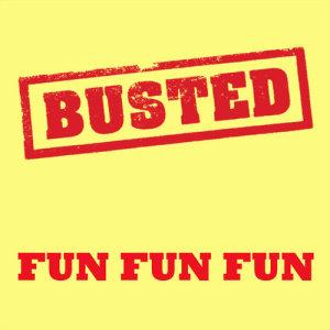 Busted的專輯Fun Fun Fun