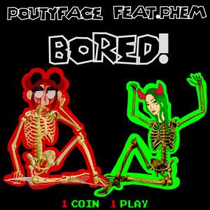 Album BORED! (Explicit) from Phem