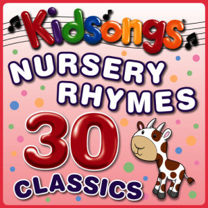 Nursery Rhymes 30 Classics dari Kidsongs