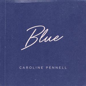 Caroline Pennell的專輯Blue