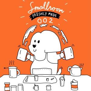 Smallroom Freshly Made 002 2019 รวมศิลปิน Smallroom