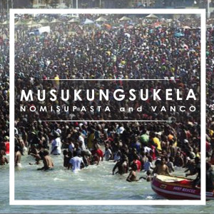 Album Musukungsukela from Nomisupasta