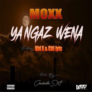 Album Ya Ngaz Wena Single from Moxx