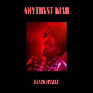 Listen to Black Myself song with lyrics from Amythyst Kiah