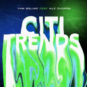 New Album Citi Trends (Explicit)