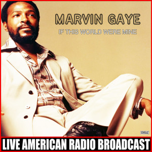 Album If This World Were Mine from Marvin Gaye