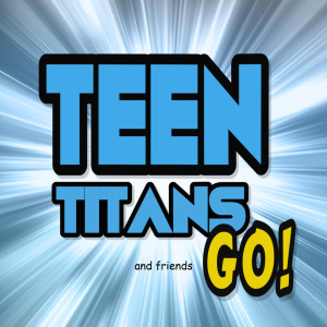 Album Teen Titans Go & Friends from Marty