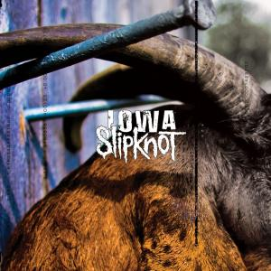 Iowa (Reissue) 2014 Slipknot