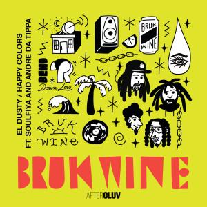 Album Bruk Wine from Soulfiya