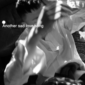 อัลบัม Another Sad Love Song ศิลปิน GSoul