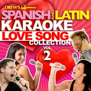 The Hit Crew的專輯Spanish And Latin Karaoke Love Song Collection, Vol. 2