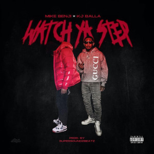 Album Watch Your Step from KJ Balla