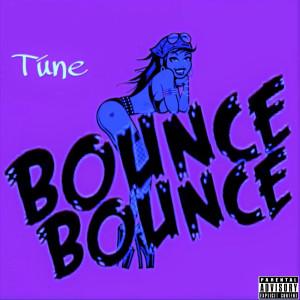 Album Bounce (Explicit) from TUNE