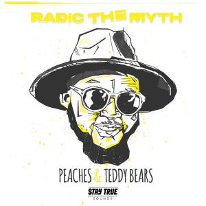 Album Peaches & Teddy Bears from Radic The Myth