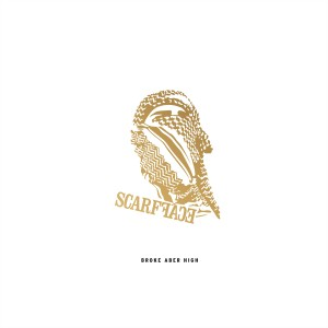 Album Broke Aber High (Instrumental) (Explicit) from Scarf Face