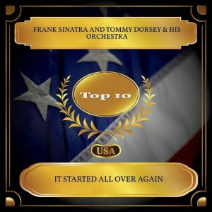 Tommy Dorsey & His Orchestra的專輯It Started all Over Again