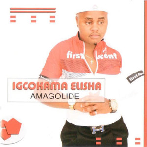 Album Amagolide from Igcokama Elisha