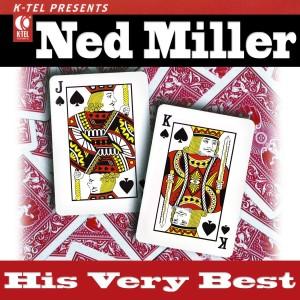 Album Ned Miller - His Very Best from Ned Miller