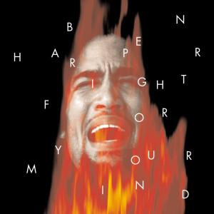 Fight For Your Mind 1995 Ben Harper