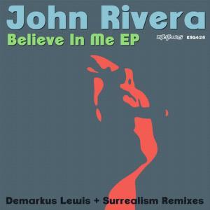 Album Believe In Me EP from John Rivera