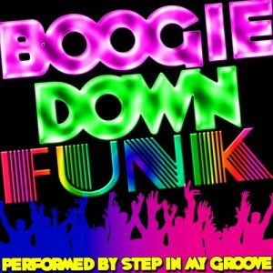 Album Boogie Down Funk from Step In My Groove